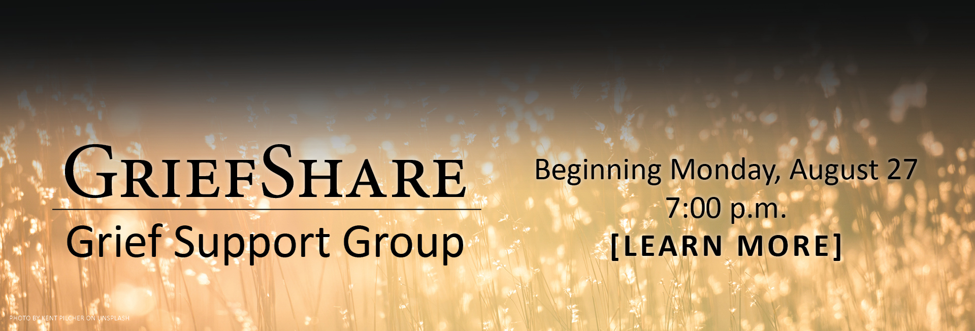 Grief Support Group Meeting on Mondays, August 27 - November 26 -- 7-9 p.m