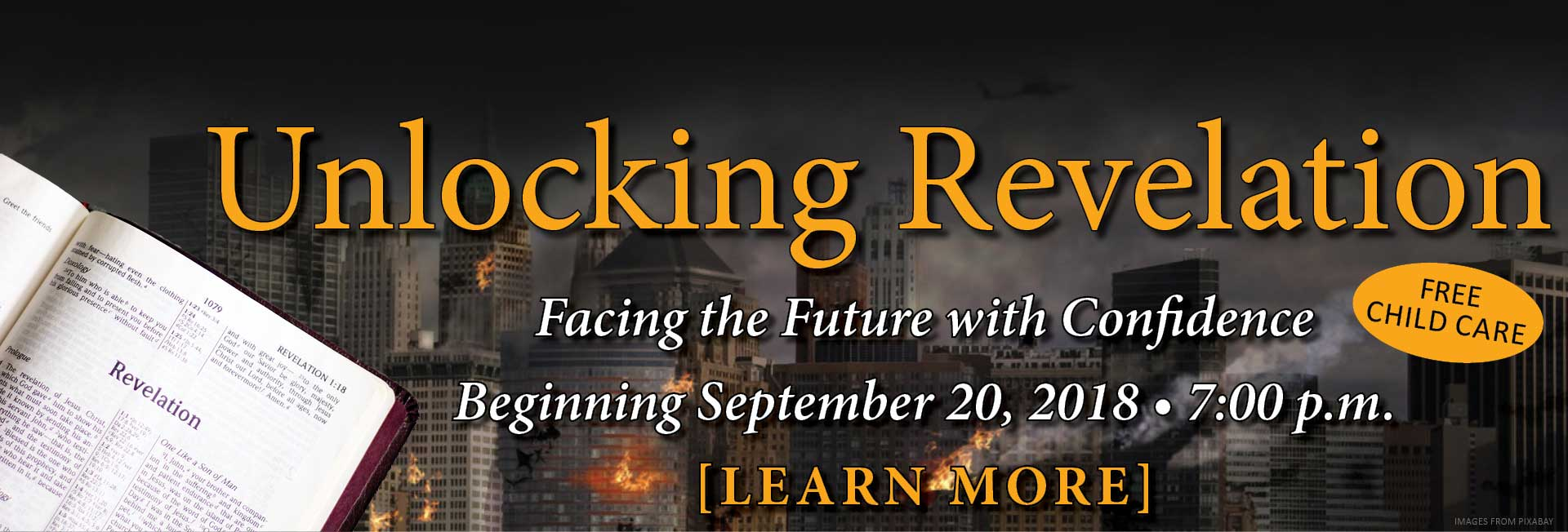 Unlocking Revelation - An exciting overview of the prophetic book of Revelation Starts September 20 at 7pm