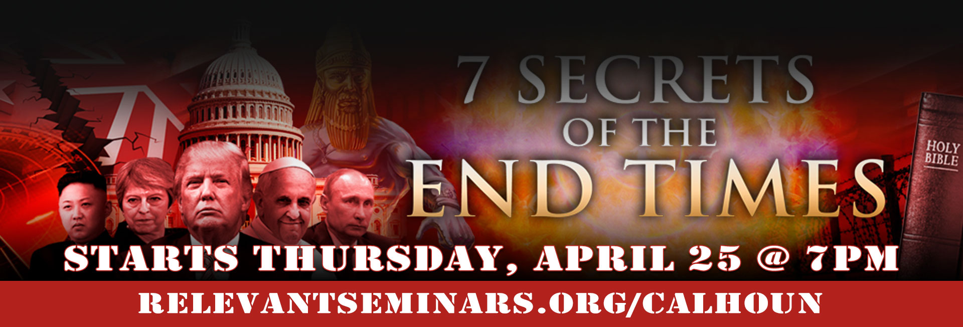 7 Secrets of the End Times - Begins Thursday  April 25, 2019 - 7pm